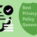 10 Best Free Privacy Policy Generator Tools for Websites & Apps Quickly