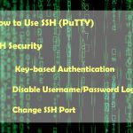 How to Use SSH and Secure it with Key Based Authentication & Port Change
